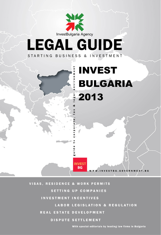 The InvestBulgaria Agency has issued Legal Guide 2013