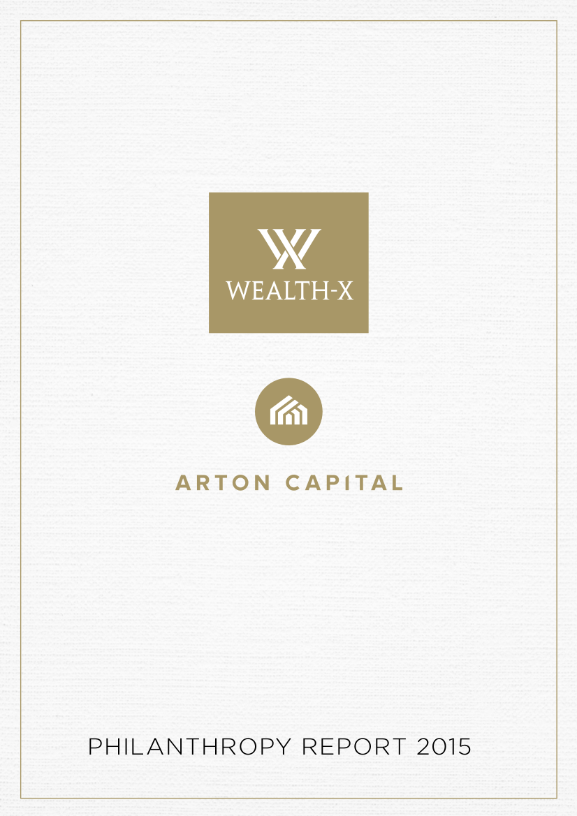 Wealth-X & Arton Capital Philanthropy Report 2015